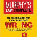 Murphy's Law Complete
