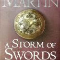 A Song of Ice and Fire – A Storm of Swords:2 Blood & Gold – Part 3 (A Game of Thrones)