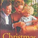 Christmas Together – Rescued By The Magic Of Christmas & Twelfth Night Proposal